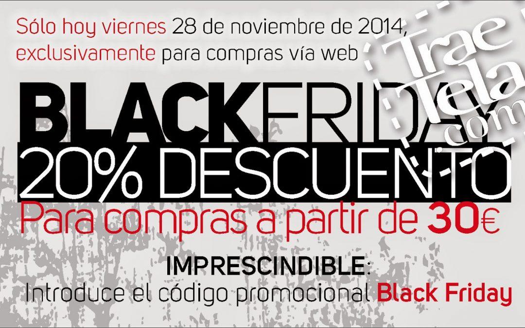 BLACK FRIDAY EN TRAETELA