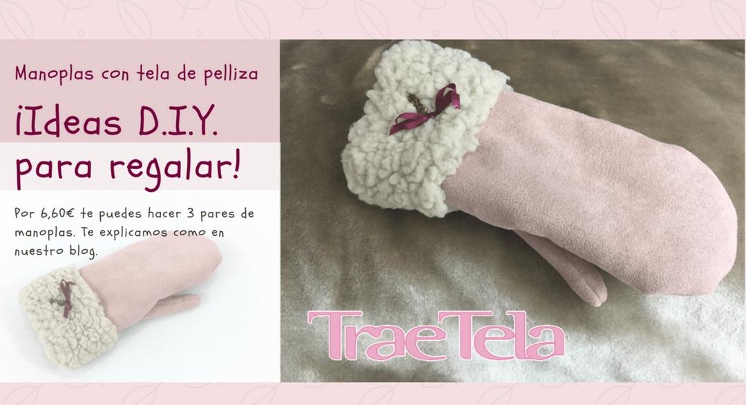 MANOPLAS CON TELA DE PELLIZA D.I.Y.  POR 2,20 € EL PAR